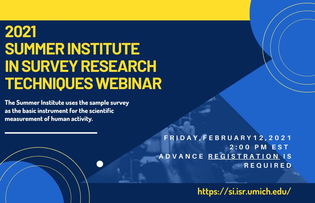 Diversity Fellowship Webinar - March 4, 2021 - Summer Institute in Survey Research Techniques